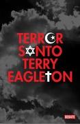 Terror Santo - Terry Eagleton - Debate
