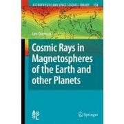 cosmic rays in magnetospheres of the earth and other planets - lev dorman - springer verlag