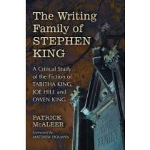 portada the writing family of stephen king,a critical study of the fiction of tabitha king, joe hill and owen king