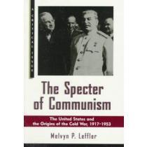 portada the specter of communism,the united states and the origins of the cold war, 1917-1953