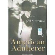 american adulterer,a novel - jed mercurio - tantor media inc