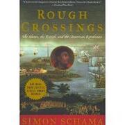 rough crossings,the british, the slaves and the american revolution - simon schama - harpercollins