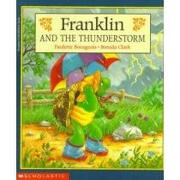franklin and the thunderstorm - paulette bourgeois - scholastic