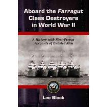 portada aboard the farragut class destroyers in world war 2,a history with first-person accounts of enlisted men
