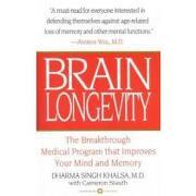 brain longevity,the breakthrough medical program that improves your mind and memory - dharma singh khalsa - grand central pub