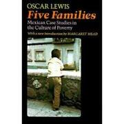 five families,mexican case studies in the culture of poverty - oscar lewis - lightning source inc