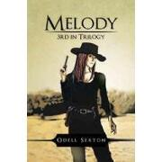melody,3rd in trilogy - odell sexton - textstream
