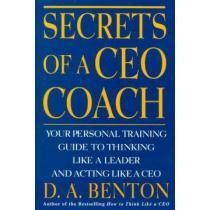 portada secrets of a ceo coach,your personal training guide to thinking like a leader and acting like a ceo