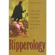 ripperology,a study of the world´s first serial killer and a literary phenomenon - robin odell - kent state univ pr