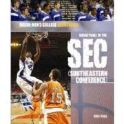 basketball in the sec (southeastern conference) - greg roza - rosen pub group