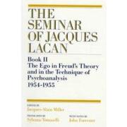 the seminar of jacques lacan,book ii : the ego in freud´s theory and in the technique of psychoanalysis 1954-1955 - jacques-alain miller - w w norton & co inc