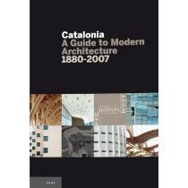 portada Catalonia: A Guide to Modern Arquitecture 1880-2007: A Guide to Modern Architecture (Guies)