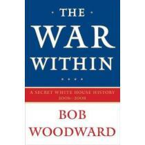 portada the war within,a secret white house history 2006-2008