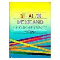 portada Teatro mexicano contemporáneo : antología (Literatura) (Spanish Edition)
