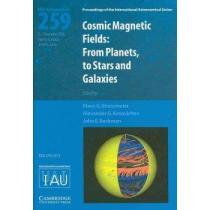 portada cosmic magnetic fields,from planets to stars and galaxies, iau s259