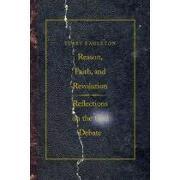 reason, faith, and revolution,reflections on the god debate - terry eagleton - yale univ pr
