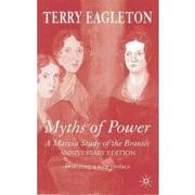 myths of power, anniversary edition,a marxist study of the bront‰s - terry eagleton - palgrave macmillan
