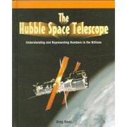 the hubble telescope,understanding and representing numbers in the billions - greg roza - powerkids pr