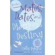 mates, dates, and diamond destiny - cathy hopkins - textstream