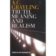 truth, meaning and realism - a. c. grayling - continuum intl pub group