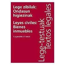 portada Lege Zibilak: Ondasun Higiezinak/leyes Civiles: Bienes Inmuebles