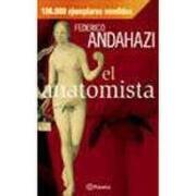 el anatomista - federico andahazi - booket
