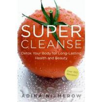 portada super cleanse,detox your body for long-lasting health and beauty