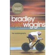 in pursuit of glory,the autobiography - bradley wiggins - sterling pub co inc