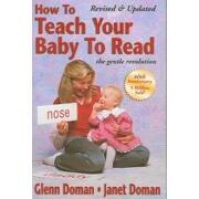 How to Teach Your Baby to Read (libro en Inglés) - Glenn Doman,Janet Doman - Square One Publishers
