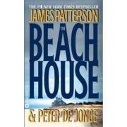 the beach house - james patterson - grand central pub