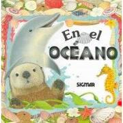 en el oceano/in the ocean - paula molina - editorial sigmar s.a.c.i.