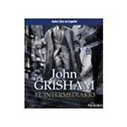 el intermediario / the broker - john grisham - fonolibro inc