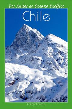 portada Chile - Dos Andes Ao Oceano Pacífico Portugués