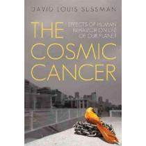 portada the cosmic cancer,effects of human behavior on life of our planet