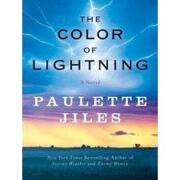 the color of lightning - paulette jiles - harpercollins