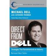 direct from dell,strategies that revolutionized an industry - michael dell - harpercollins