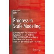 progress in scale modeling,summary of the first international symposium on scale modeling (issm i in 1988) and selected papers - kozo (edt) saito - springer verlag