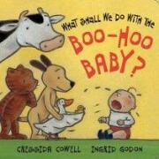 what shall we do with the boo hoo baby? - cressida cowell - scholastic