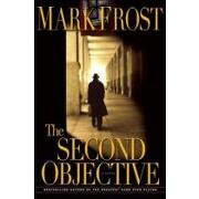 the second objective - mark frost - hyperion books