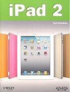 ipad 2.(anaya multimedia) - paul mcfedries - anaya multimedia.(informatica)