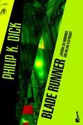 Blade Runner:  Sueñan los Androides con Ovejas Eléctricas? (Ciencia Ficción) - Philip K. Dick - Booket