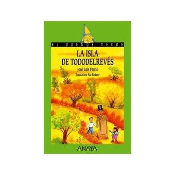 portada La isla de Tododelrevés (Literatura Infantil (6-11 Años) - El Duende Verde)