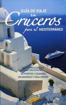 portada (2008).guia viaje en cruceros por mediterraneo.