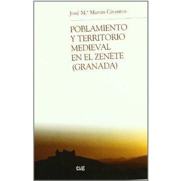 portada Poblamiento y territorio medieval en el Zenete (Granada) (Chronica Nova)
