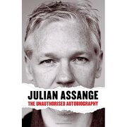julian assange - the unauthorised autobiography - julian assange - canongate books