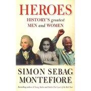 101 world heroes - simon sebag montefiore - quercus