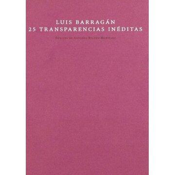portada Luis Barragán. 25 Transparencias Inéditas (Mudito & Co.)