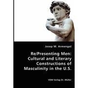 re/presenting men - josep m. armengol - vdm verlag dr. mueller e.k.