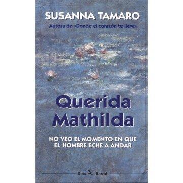 portada Querida Mathilda (Seix Barral)