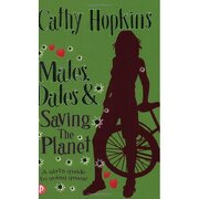 mates, dates and saving the planet - cathy hopkins - piccadilly press ltd